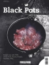 Fire & Food Bookazine No. 02 Black Pots