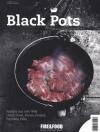 Fire & Food Bookazine No. 02 Black Pots